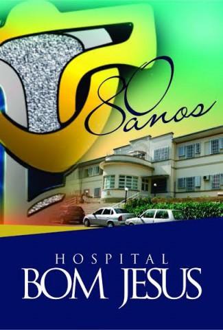 Hospital Bom Jesus lança Concurso Literário para escolha de Slogan em comemoração aos 80 anos de fundação da entidade