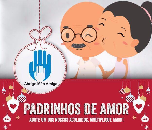 Abrigo Mão Amiga promove mais uma edição do projeto 'Padrinhos de Amor'