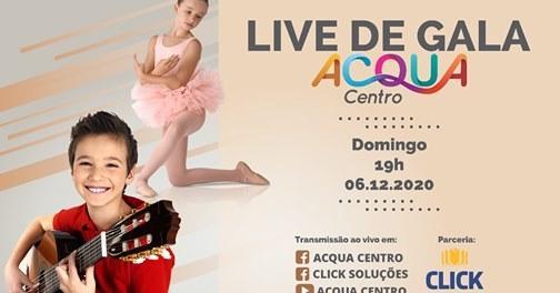 Acqua Centro promove Live de Gala em Ituporanga