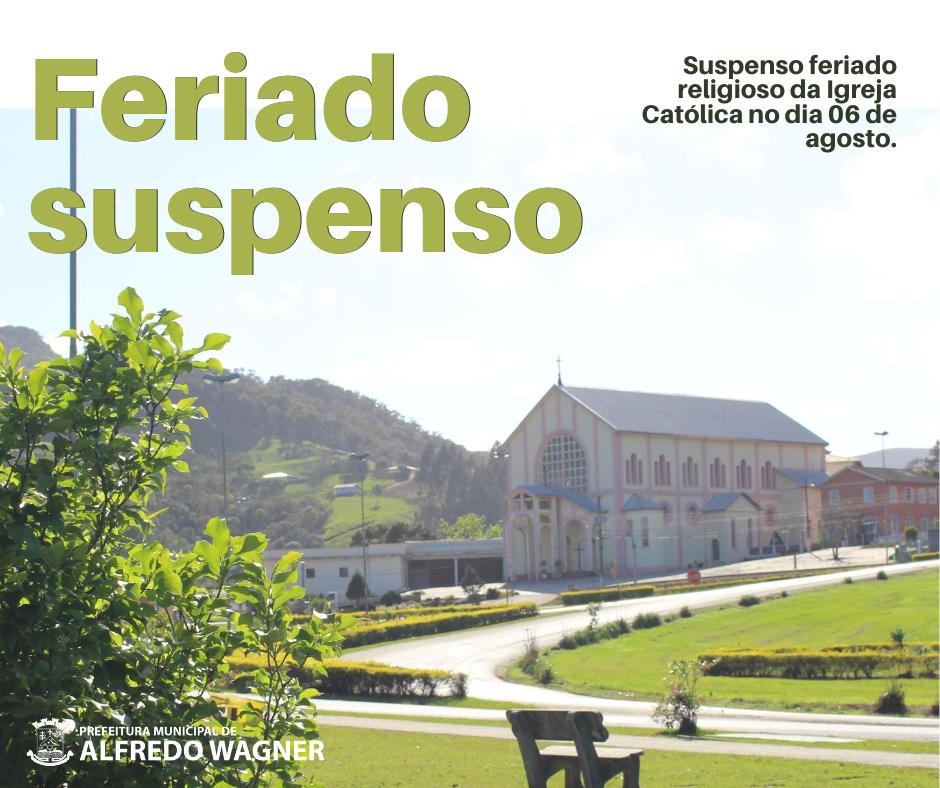 Administração de Alfredo Wagner suspende feriado municipal