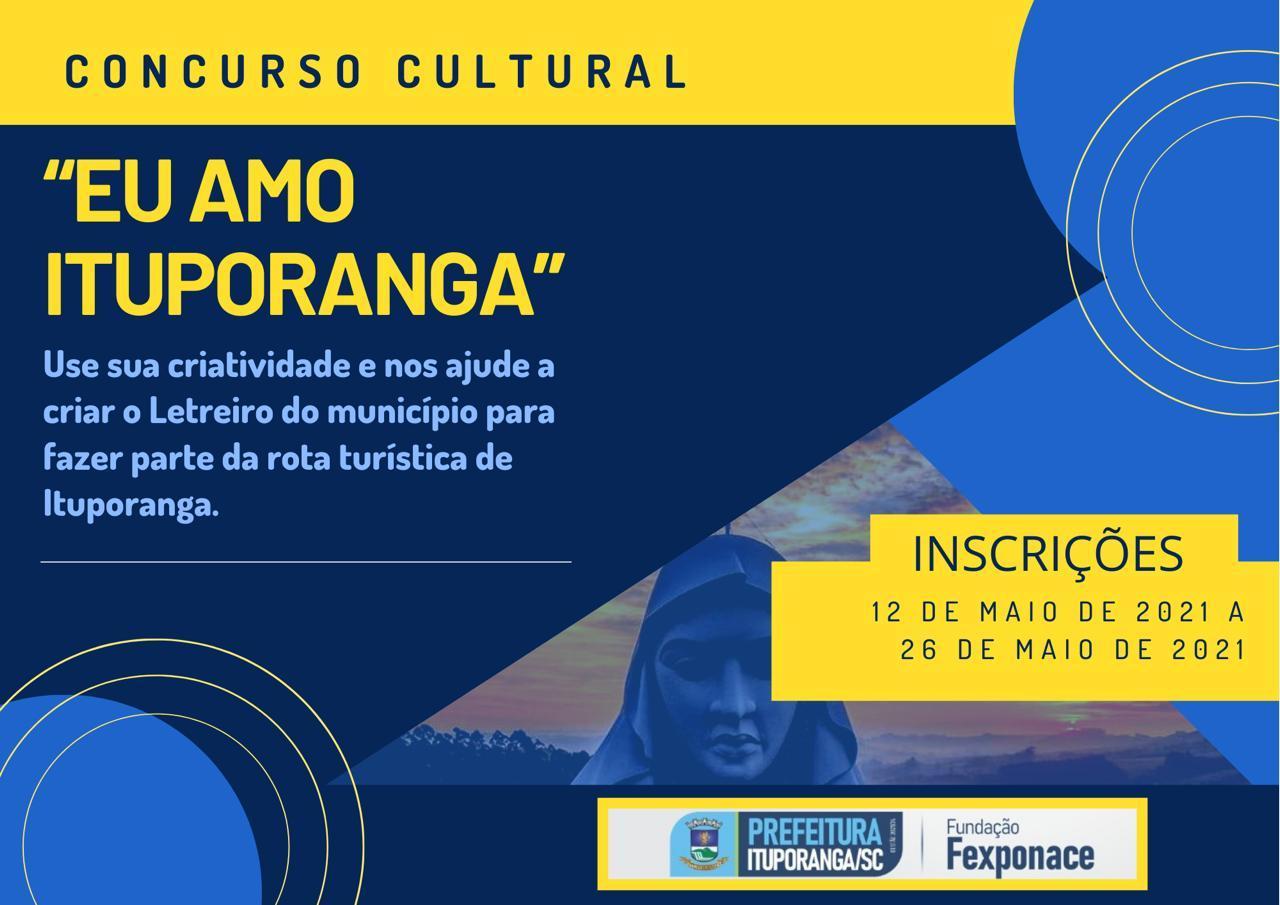 """Administração de Ituporanga lança concurso cultural """"EU AMO ITUPORANGA"""""""