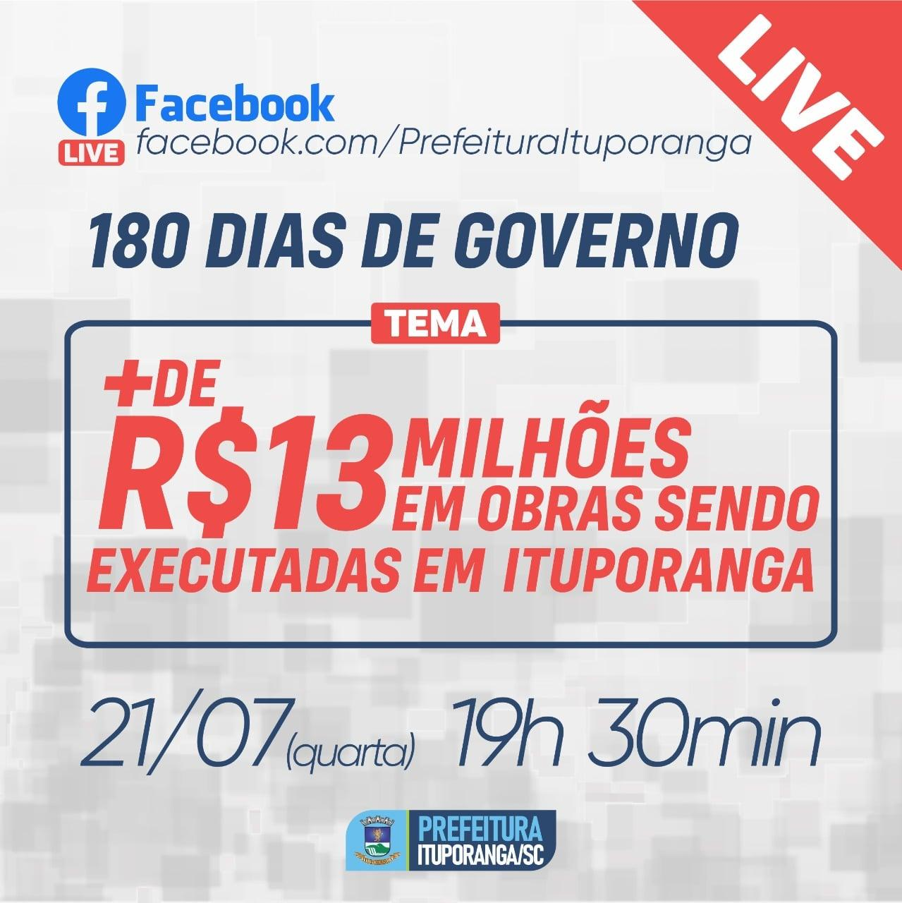 Administração de Ituporanga promove live dos 180 dias de governo