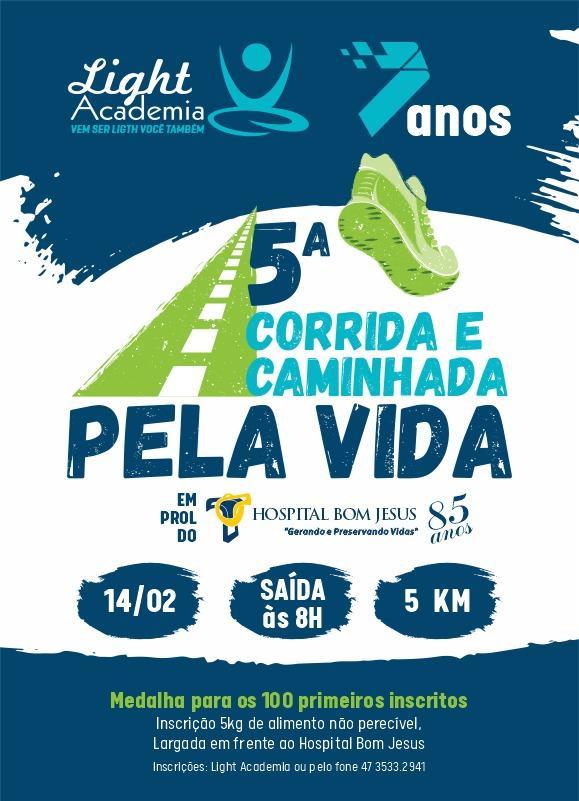 Ligth Academia realiza 5ª Corrida e Caminhada pela Vida em prol do Hospital Bom Jesus