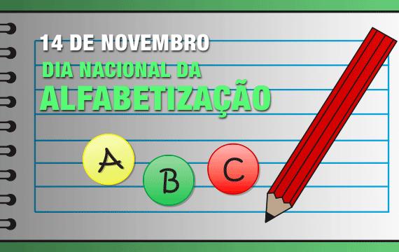 14 de Novembro: Hoje é Dia Nacional da Alfabetização