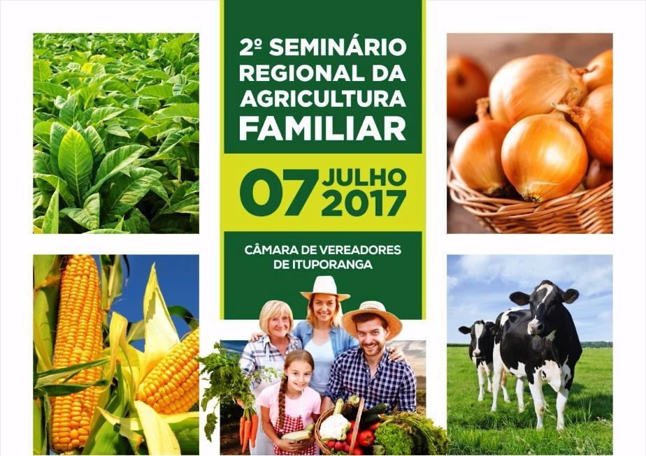 2º Seminário Regional da Agricultura familiar será realizado na próxima semana em Ituporanga
