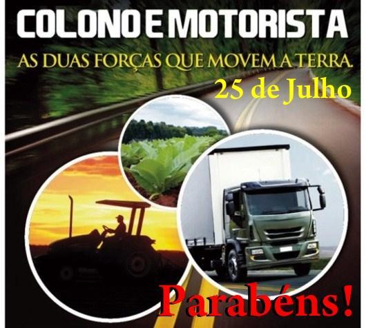 25 de Julho: Hoje é Dia do Colono e Motorista