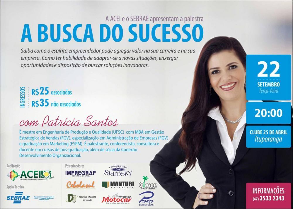 Associação Empresarial de Ituporanga realiza nesta terça palestra motivacional