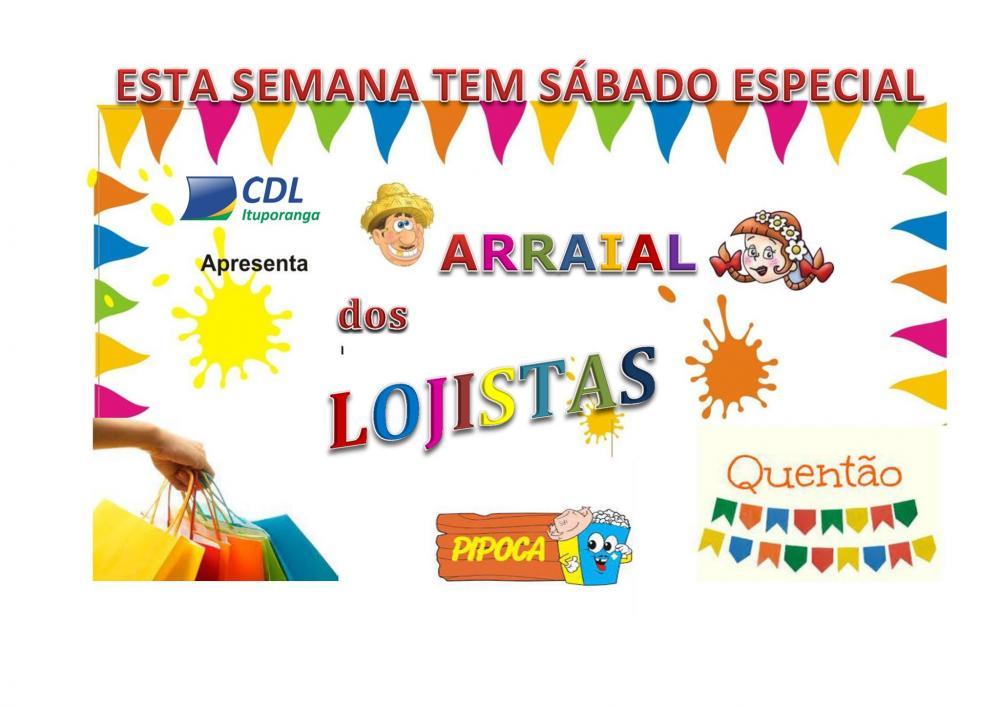 CDL de Ituporanga promove Arraiá dos Lojistas no sábado