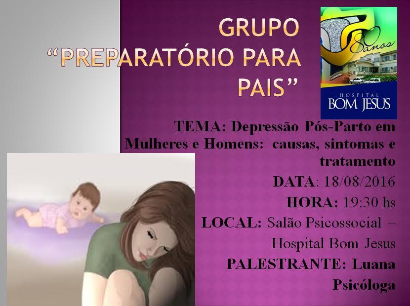 Depressão pós-parto é tema de encontro do Grupo preparatório de país do Hospital Bom Jesus