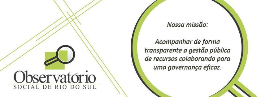 Observatório Social de Rio do Sul apresentará os resultados do trabalho da entidade referente ao terceiro quadrimestre de 2017