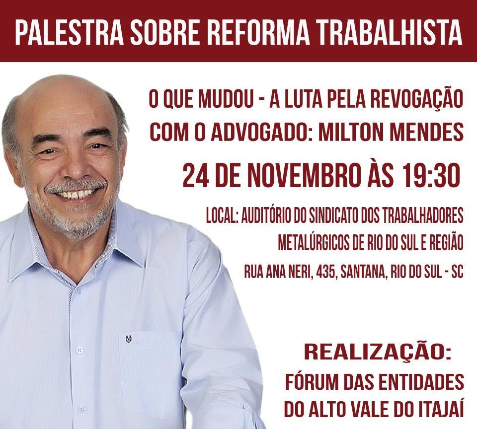 Palestra sobre e reforma trabalhista será realizada no Alto Vale