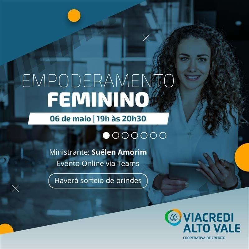 Viacredi Alto Vale realiza palestra online sobre Empoderamento Feminino