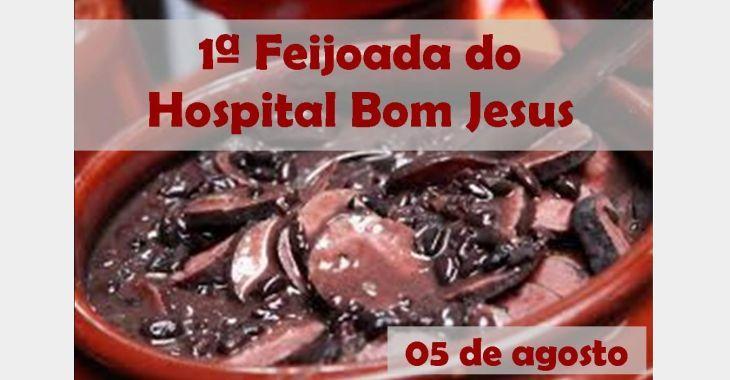 Feijoada em comemoração ao padroeiro do Hospital Bom Jesus será realizada em agosto